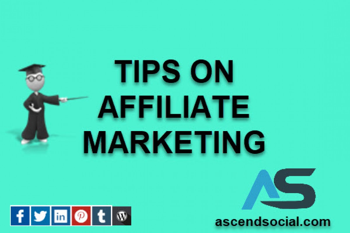 Some Great Advice To Help You With Affiliate Marketing