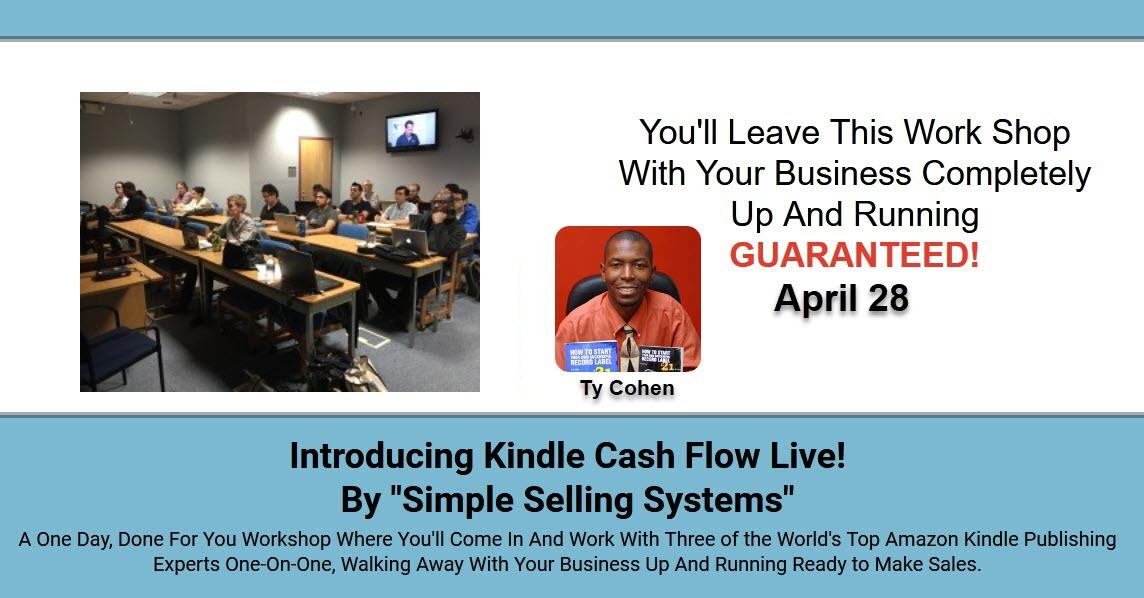 Kindle Cash Flow Live 1 Day Workshop….. April 28th